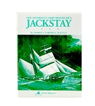 THE NEOPHYTE'S JACKSTAY SOLID HULL MODELING BOOK