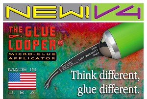 "V4 GLUE LOOPER ""SINGLE SHOT PRECISION"", SET OF 7 GLUE APPLICATORS by CREATIVE DYNAMIC"